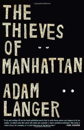 The Thieves of Manhattan - Adam Langer
